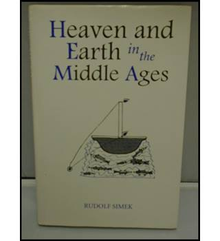 Heaven and earth in the Middle Ages: The Physical world before Columbus