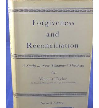 Forgiveness and Reconciliation: A Study in New Testament Theology