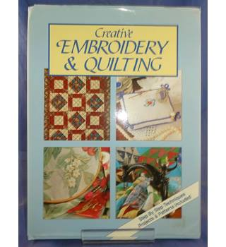 Creative Embroidery and Quilting
