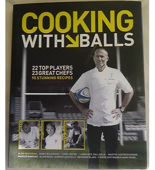 Cooking with Balls (Signed By Ben Kay)