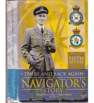 There and Back Again - A Navigators Story