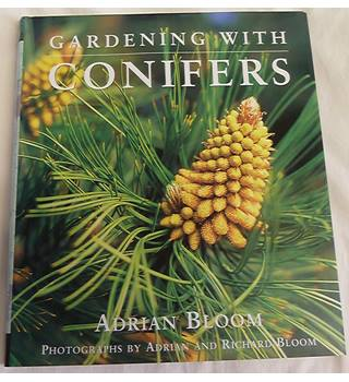 Gardening with Conifers (Signed Copy)
