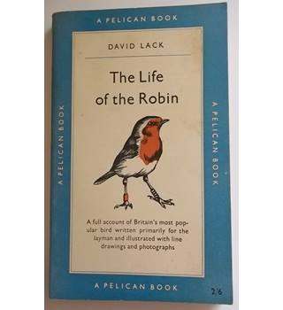The Life of the Robin - David Lack