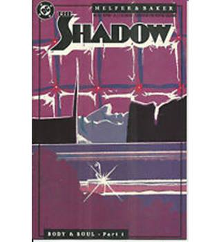 The Shadow: Body & Soul Part 1-5
