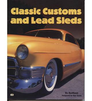 Classic customs and lead sleds