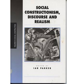 Social construction, discourse and realism