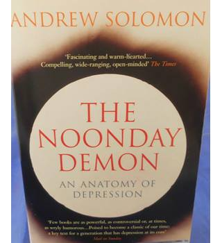 The Noonday Demon: An Anatomy of Depression