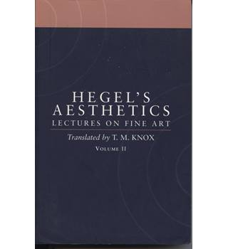 Hegel's Aesthetics: Vol. 2