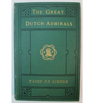 The Great Dutch Admirals