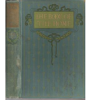 The Book of The Home - Volume 1