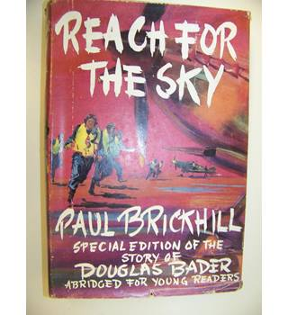 Reach for the Sky - special edition for younger readers
