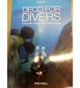 Deco for Divers- Mark Powell