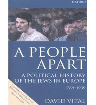 A People Apart: A Political History of the Jews in Europe