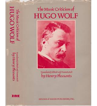The Music Criticism of Hugo Wolf