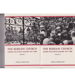The Russian Orthodox Church Under the Soviet Regime 1917-1982