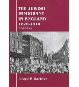 The Jewish immigrant in England, 1870-1914