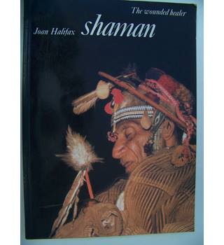 Shaman : The Wounded Healer