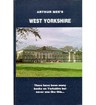 Arthur Mee's West Yorkshire
