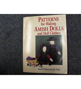 Patterns for Making Amish Dolls and Doll Clothes