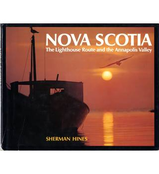 Nova Scotia -  The Lighthouse Route and Annapolis Valley