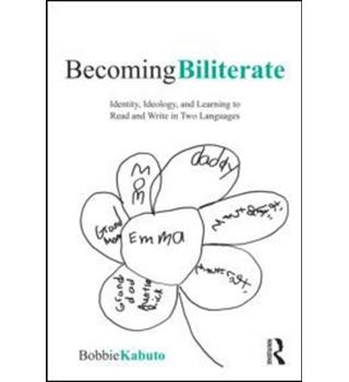 Becoming Biliterate  / Early biliteracy