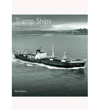 Tramp ships -- illustrated history