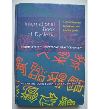 The International Book of Dyslexia - A Cross Language Comparison and Practice Guide