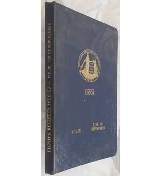Lloyd's Register Of Shipping 1956-57 Volume III Shipowners - Hardcover