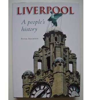 Liverpool - A people's history