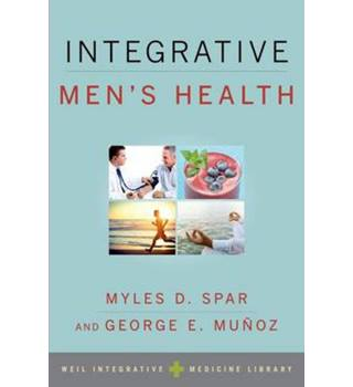 Integrative Men's Health (Weil Integrative Medicine Library)