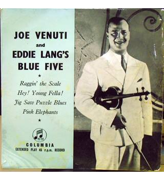 Joe Venuti And Eddie Langs Blue Five - Joe Venuti - SEG 7695