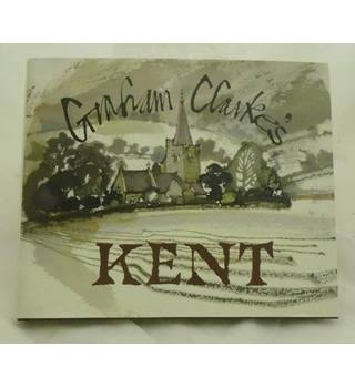 Graham Clarke's Kent - signed copy