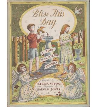 Blees This Day: a book of prayer for children