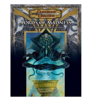 Lords of Madness: The Book of Aberrations (Dungeons and Dragons v3.5 Supplement)