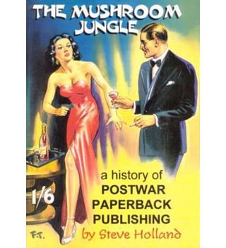The mushroom jungle : a history of postwar paperback publishing