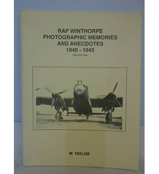 RAF Winthorpe Photographic Memories And Anecdotes 1940-45 - Paperback