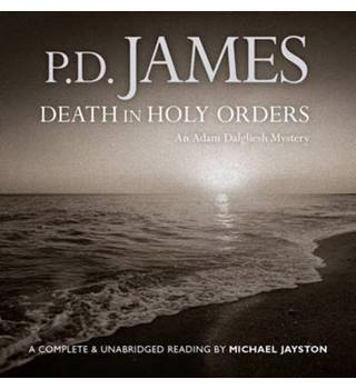 Death in Holy Orders - An Adam Dalgliesh Mystery