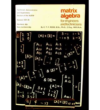 Matrix Algebra for Engineers and Technicians