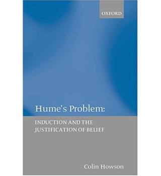 Hume's Problem: Induction and the Justification of Belief