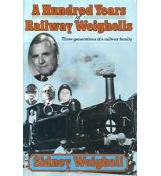 A hundred years of railway Weighells