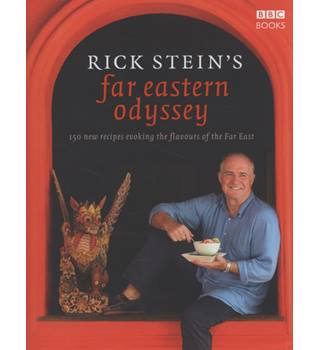 Far Eastern Odyssey - Rick Stein - Signed Copy