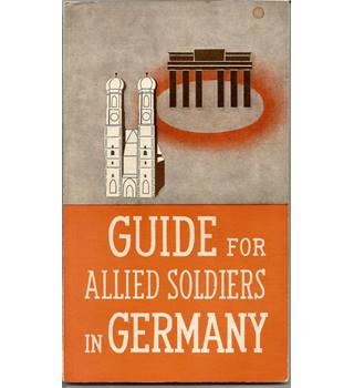 A Guide for Allied Soldiers in Germany