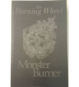 The Burning Wheel - Monster Burner