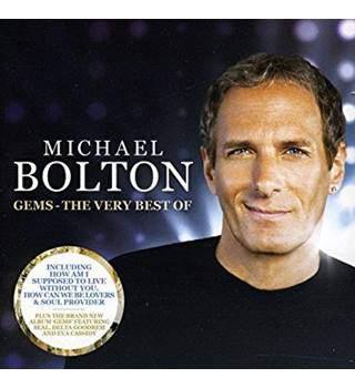 Gems-The Very Best Of Michael Bolton Michael Bolton