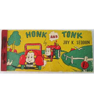 Vintage Honk and Tonk by Joy K. Seddon dated 1951 Edition.