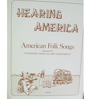 Hearing America .. American  Folk Songs