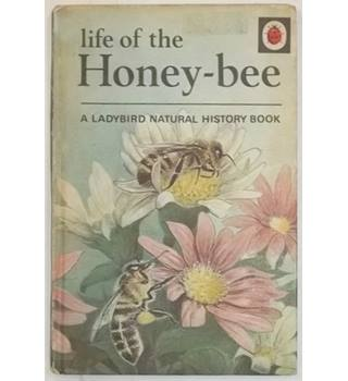Life of the Honey-Bee : A Ladybird Natural History Book, Series 651 [Possible First Edition, 1969]