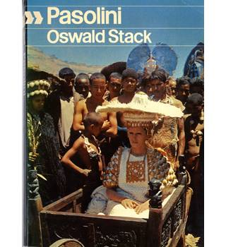 Pasolini on Pasolini -  Interviews with Oswald Stack