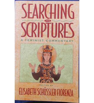 Searching the Scriptures Volume 2 A Feminist Commentary