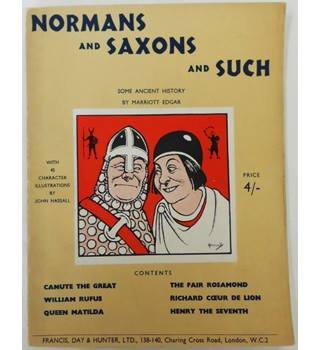 Norman and Saxons and Such:Some Ancient History